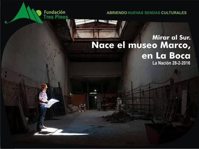Nace el Museo Marco en La Boca