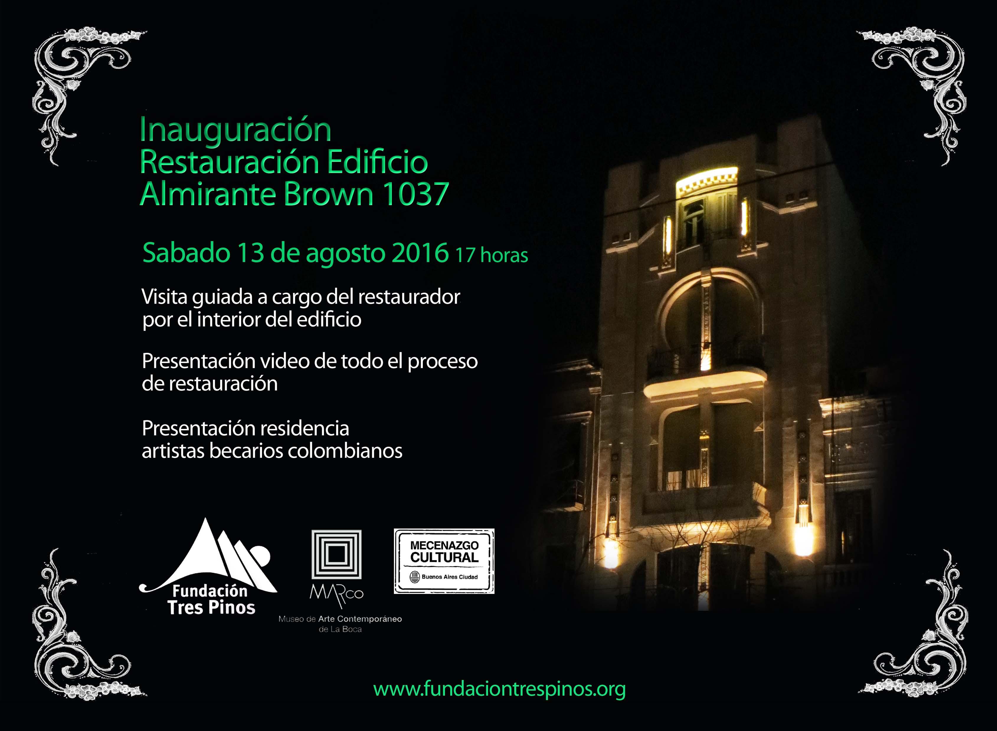 Fundación Tres Pinos inaugura la fachada recientemente restaurada del  histórico edificio de La Boca en  Alte Brown 1037.