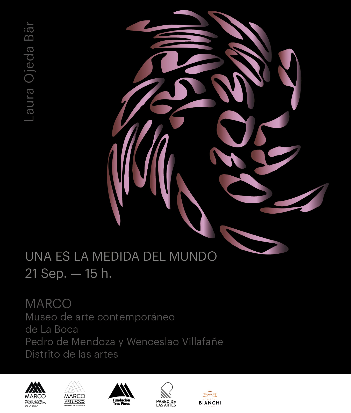 UNA ES LA MEDIDA DEL MUNDO| Laura Ojeda Bär